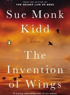 "Book Discussion: ""The Invention of Wings"" by Sue Monk Kidd"
